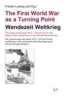 The First World War as a Turning Point   Wendezeit Weltkrieg PDF