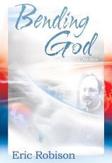 Bending God