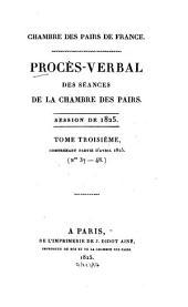 Procès-verbal des séances de la Chambre des Pairs: 1825,3