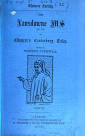 The Lansdowne Ms of Chaucer's Canterbury Tales: Volume 3