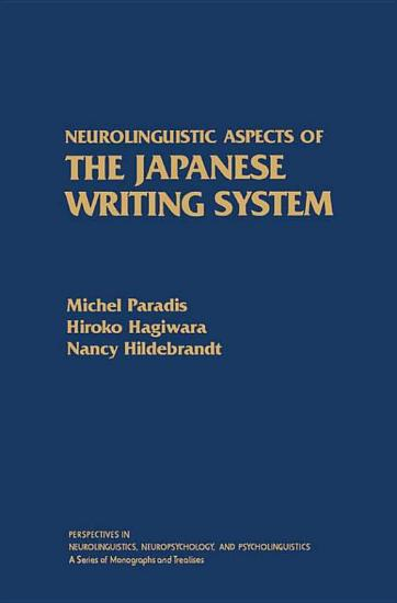 Neurolinguistic Aspects of the Japanese Writing System PDF