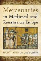 Mercenaries in Medieval and Renaissance Europe PDF
