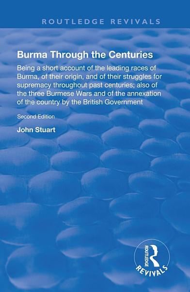 Burma Through the Centuries PDF