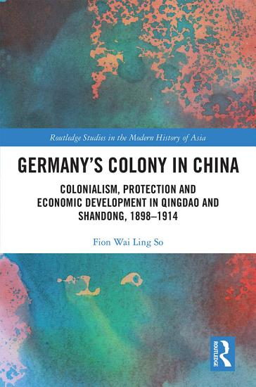Germany s Colony in China PDF