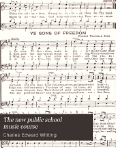 The New Public School Music Course: Third Reader