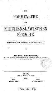 Die Formenlehre der kirchenslawischen Sprache, erklärend und vergleichend dargestellt