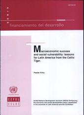 Macroeconomic Success and Social Vulnerability: Lessons for Latin America from the Celtic Tiger