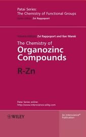The Chemistry of Organozinc Compounds: R-Zn