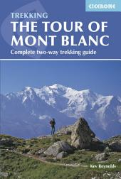 Tour of Mont Blanc: Complete two-way trekking guide, Edition 4