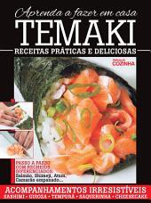 Delicias da Cozinha - Aprenda a fazer Temaki em Casa
