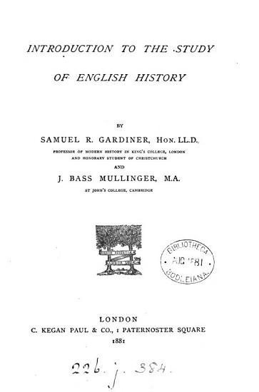 Introduction to the study of English history  by S R  Gardiner and J B  Mullinger PDF
