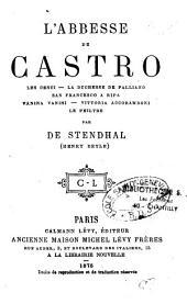 L'Abbesse de Castro: les Cenci, la duchesse de Palliano , San Francesco a Ripa , Vanina Vanini , Vittoria Accoramboni , le philtre