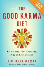 The Good Karma Diet Deluxe