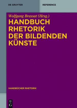 Handbuch Rhetorik der Bildenden K  nste PDF