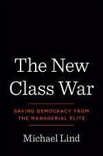 The New Class War
