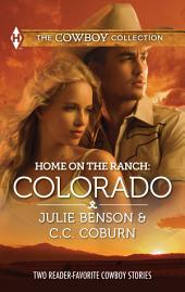 Home on the Ranch: Colorado: Big City Cowboy\Colorado Cowboy
