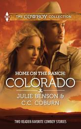 Home on the Ranch: Colorado