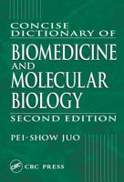 Concise Dictionary of Biomedicine and Molecular Biology PDF