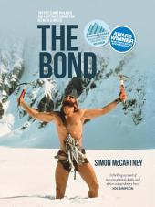 The Bond: Two epic climbs in Alaska and a lifetime's connection between climbers