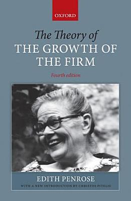 The Theory of the Growth of the Firm PDF