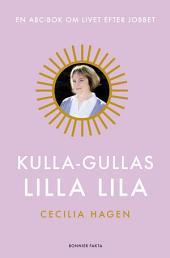 Kulla-Gullas lilla lila: En ABC-bok för livet efter jobbet
