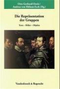 Die Repräsentation der Gruppen: Texte, Bilder, Objekte