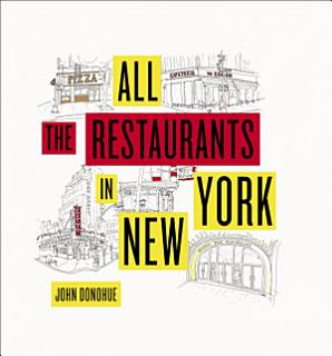 All the Restaurants in New York Book