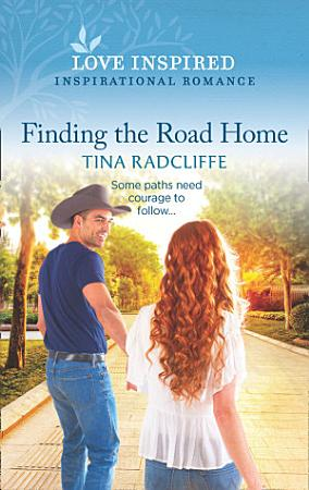 Finding The Road Home  Mills   Boon Love Inspired   Hearts of Oklahoma  Book 1  PDF
