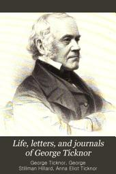 Life, Letters, and Journals of George Ticknor: Volume 2