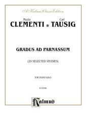Gradus ad Parnassum (29 Selected Studies): For Piano
