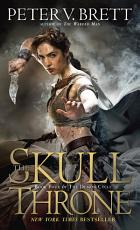 The Skull Throne  Book Four of The Demon Cycle PDF