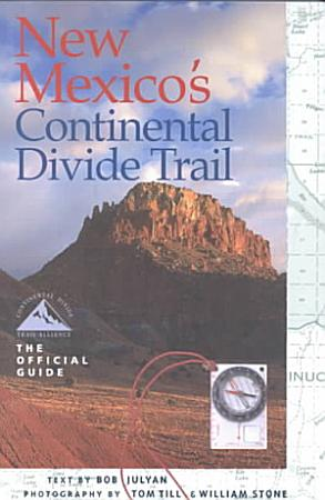 New Mexico s Continental Divide Trail PDF