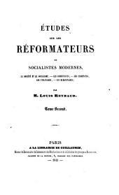 Études sur les réformateurs: ou, socialistes modernes, Saint-Simon, Ch. Fournier, Robert Owen
