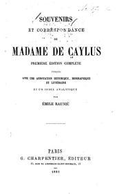 Souvenirs et correspondance de Madame de Caylus