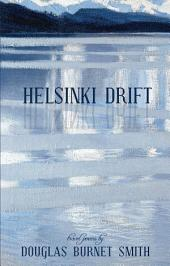 Helsinki Drift: Travel Poems