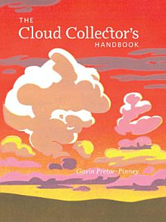 The Cloud Collector s Handbook Book