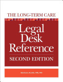The Long Term Care Legal Desk Reference PDF