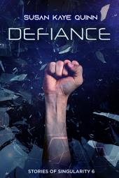 Defiance: Prequel to The Legacy Human
