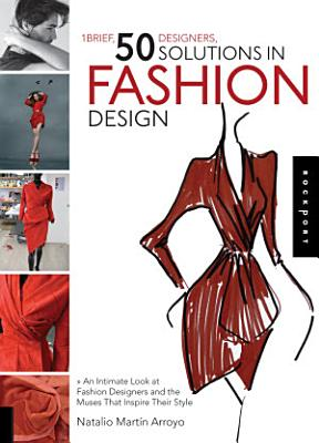 1 Brief  50 Designers  50 Solutions in Fashion Design
