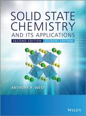 Solid State Chemistry and its Applications: Edition 2