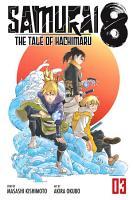 Samurai 8  The Tale of Hachimaru  Vol  3 PDF