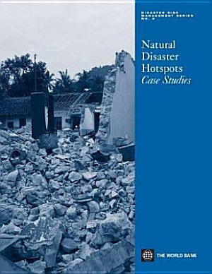 Natural Disaster Hotspots Case Studies
