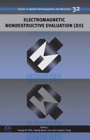Electromagnetic Nondestructive Evaluation  XII  PDF