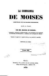 La cosmogonia de moises: comparada con los hechos geológicos, Volumen 3