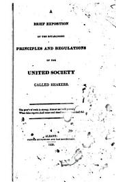 A Brief Exposition of the Established Principles and Regulations of the United Society Called Shakers