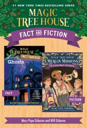 Magic Tree House Fact & Fiction: Ghosts