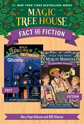 Magic Tree House Fact   Fiction  Ghosts