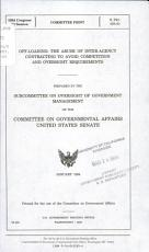 Off loading  the Abuse of Inter agency Contracting to Avoid Competition and Oversight Requirements PDF