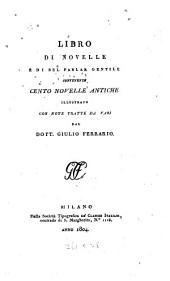 Raccolta di novelle: Libro di novelle e di bel parlar gentile, contenente cento novelle antiche