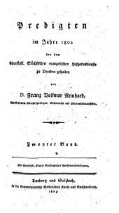 Predigten im Jahr ... bey dem Churfürstl. Sächsischen Evangelischen Hofgottesdienste zu Dresden gehalten: 1802,2